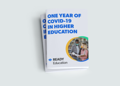 One Year of COVID-19 in Higher Education - Report by Ready Education